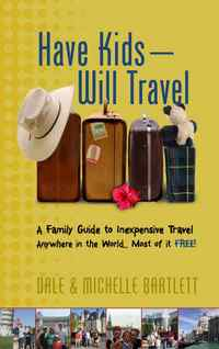 Have Kids Will Travel Book